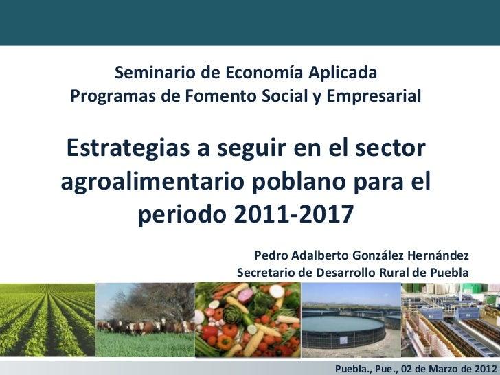 Seminario de Economía AplicadaProgramas de Fomento Social y EmpresarialEstrategias a seguir en el sectoragroalimentario po...