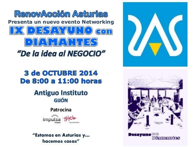 """Presenta un nuevo evento Networking  Patrocina  """"Estamos en Asturias y…  hacemos cosas"""""""