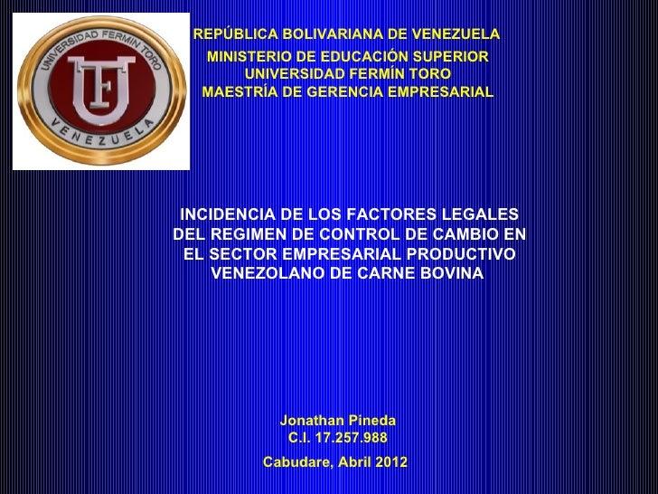 REPÚBLICA BOLIVARIANA DE VENEZUELA  MINISTERIO DE EDUCACIÓN SUPERIOR       UNIVERSIDAD FERMÍN TORO  MAESTRÍA DE GERENCIA E...