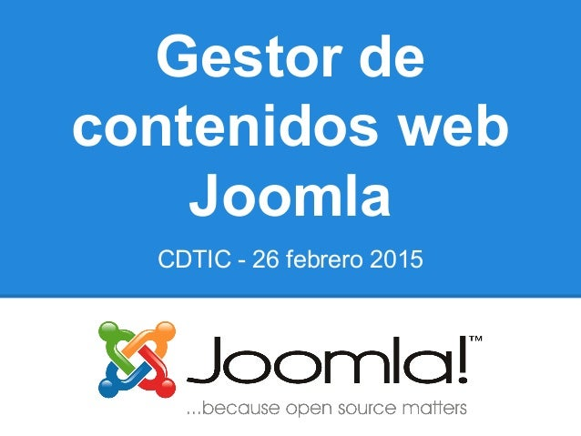 Gestor de contenidos web Joomla CDTIC - 26 febrero 2015