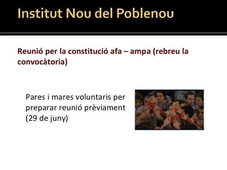 Reunió per la constitució afa – ampa  (rebreu la convocàtoria) Pares i mares voluntaris per preparar reunió prèviament  (2...