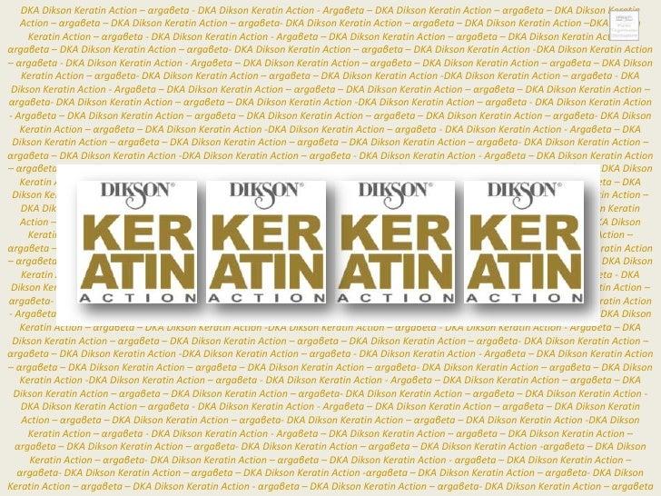 DKA Dikson Keratin Action – αrgaβeta - DKA Dikson Keratin Action - Αrgaβeta – DKA Dikson Keratin Action – αrgaβeta – DKA D...