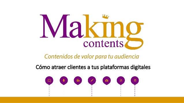 Cómo atraer clientes a tus plataformas digitales