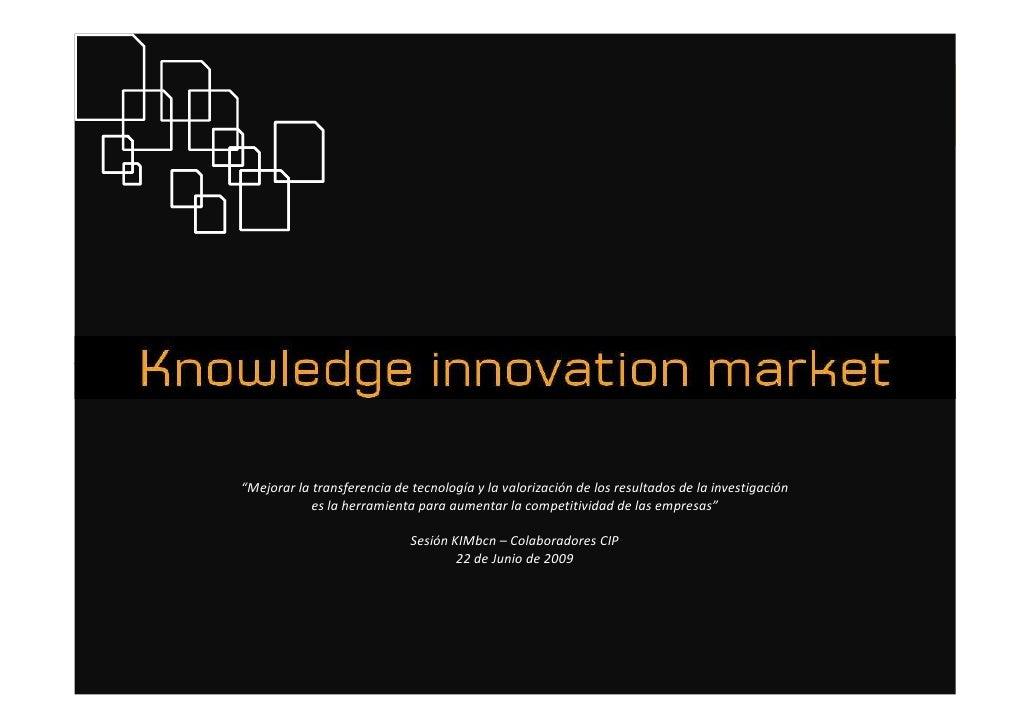 """""""Mejorar la transferencia de tecnología y la valorización de los resultados de la investigación                    es la h..."""