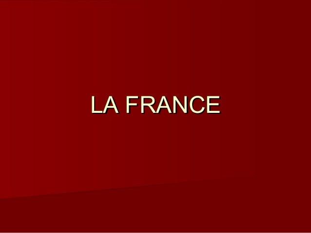 LA FRANCELA FRANCE