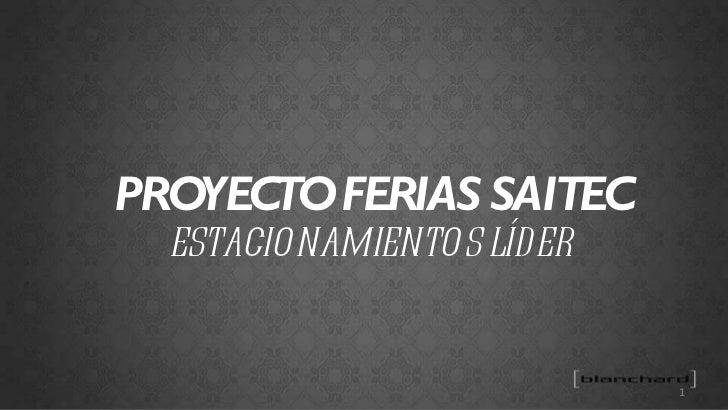 PROYECTO FERIAS SAITEC ESTACIONAMIENTOS LÍDER