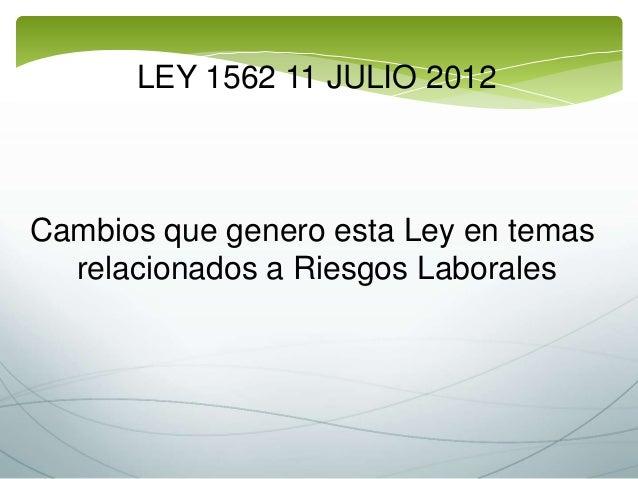 Presentacion Ley 1562 Del 2012