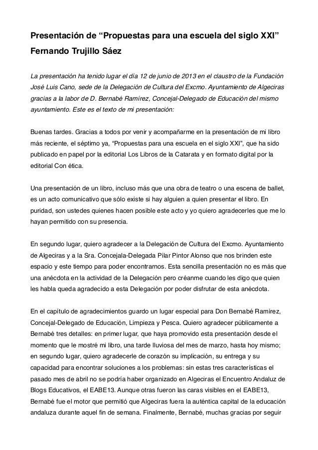 """Presentación de """"Propuestas para una escuela del siglo XXI""""Fernando Trujillo SáezLa presentación ha tenido lugar el día 12..."""