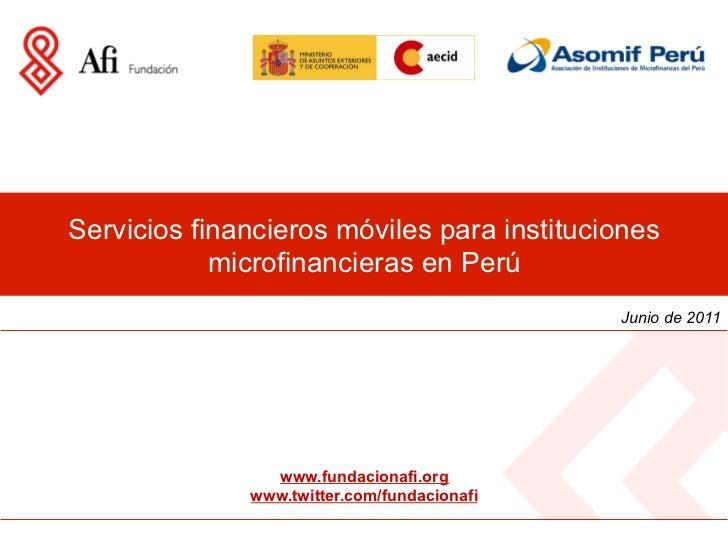 Servicios financieros móviles para instituciones            microfinancieras en Perú                                      ...