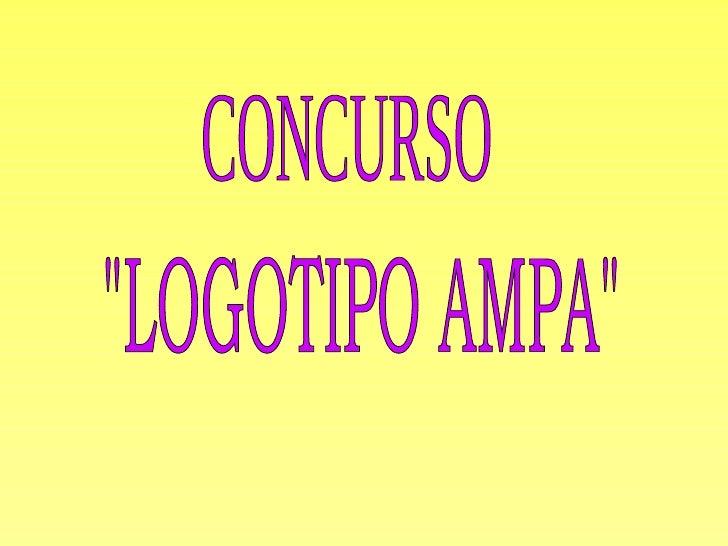 """CONCURSO """"LOGOTIPO AMPA"""""""