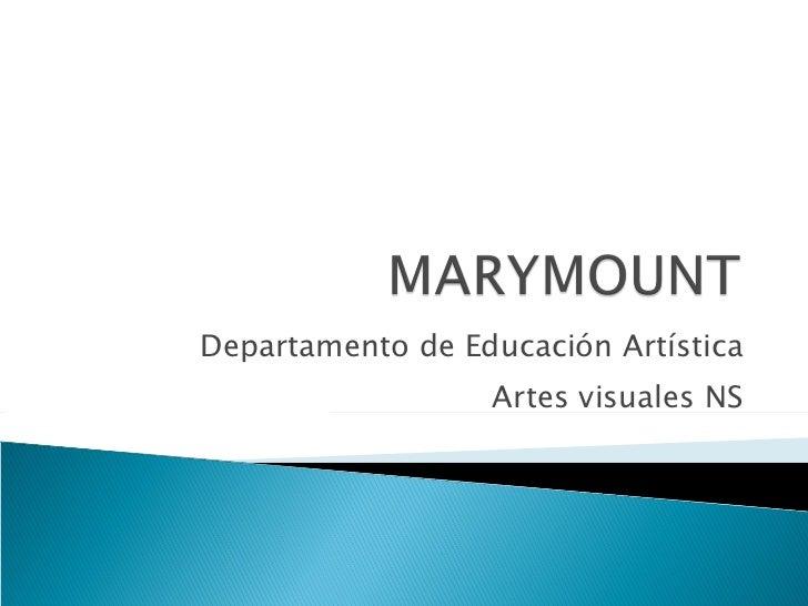 Departamento de Educación Artística Artes visuales NS
