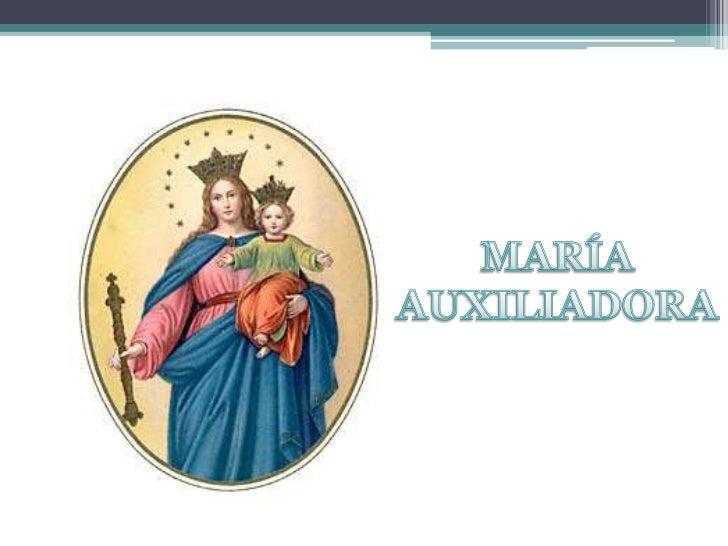 MARÍA AUXILIADORA<br />