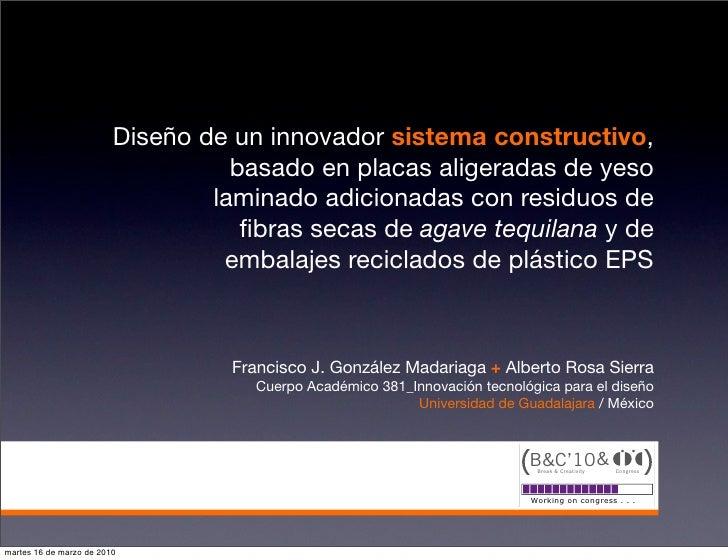 Diseño de un innovador sistema constructivo,                                    basado en placas aligeradas de yeso       ...