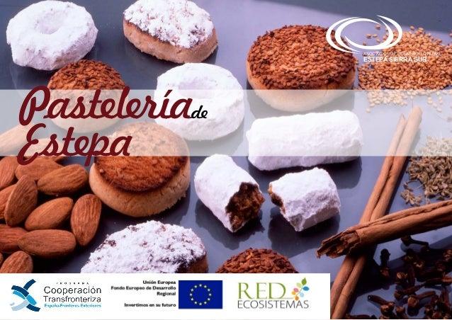 Pastelería Estepa de ASOCIACIÓN DE DESARROLLO RURAL ESTEPA SIERRA SUR