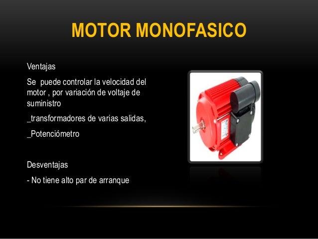 Ventajas y desventajas de motores monofasicos