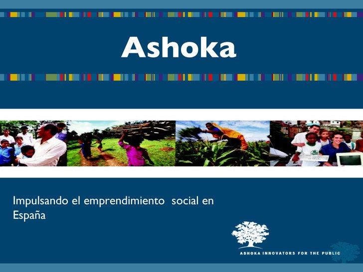 Ashoka Impulsando el emprendimiento  social en España