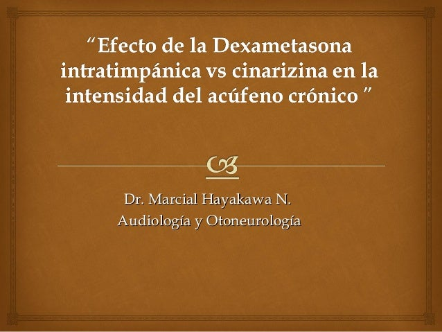 Dr. Marcial Hayakawa N.Dr. Marcial Hayakawa N. Audiología y OtoneurologíaAudiología y Otoneurología