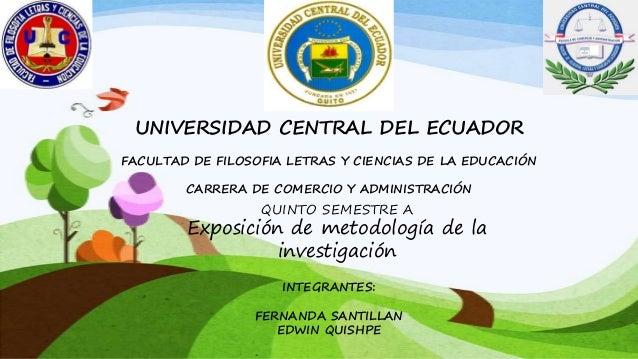 UNIVERSIDAD CENTRAL DEL ECUADOR FACULTAD DE FILOSOFIA LETRAS Y CIENCIAS DE LA EDUCACIÓN CARRERA DE COMERCIO Y ADMINISTRACI...