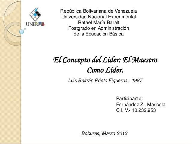 República Bolivariana de Venezuela  Universidad Nacional Experimental          Rafael María Baralt     Postgrado en Admini...