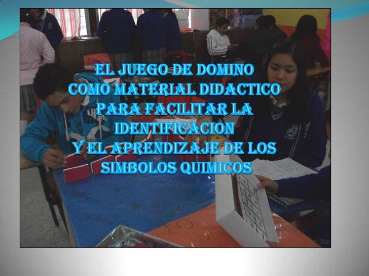EL JUEGO DE DOMINO<br />COMO MATERIAL DIDACTICO<br />PARA FACILITAR LA IDENTIFICACION<br />Y EL APRENDIZAJE DE LOS<br /> S...
