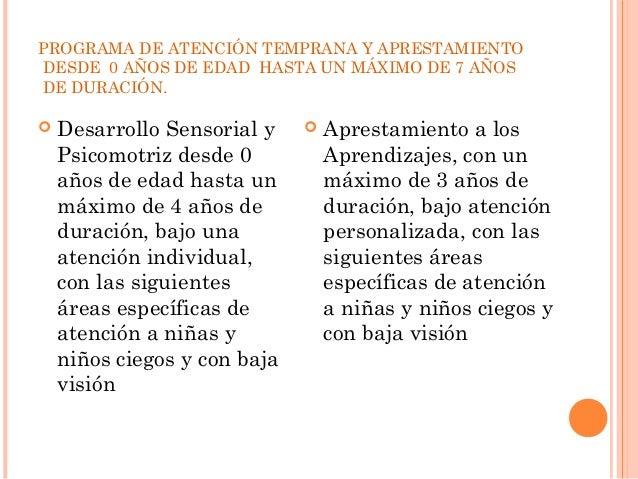 PROGRAMA DE ATENCIÓN TEMPRANA Y APRESTAMIENTO  DESDE 0 AÑOS DE EDAD HASTA UN MÁXIMO DE 7 AÑOS  DE DURACIÓN.   Desarrollo ...