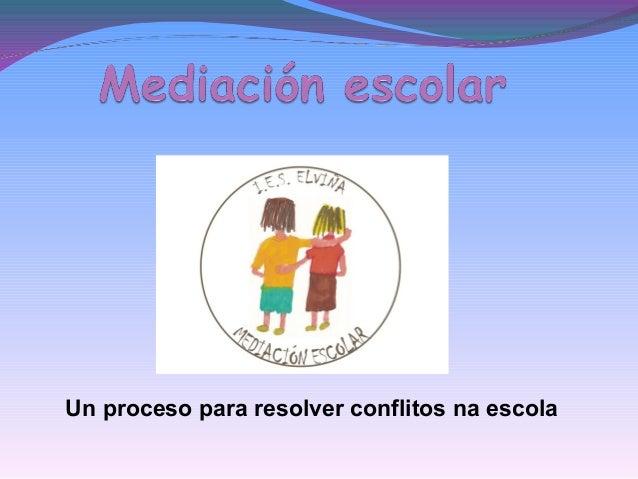 Un proceso para resolver conflitos na escola