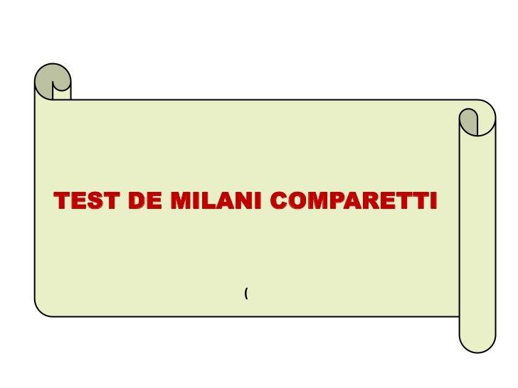 TEST DE MILANI COMPARETTI            (