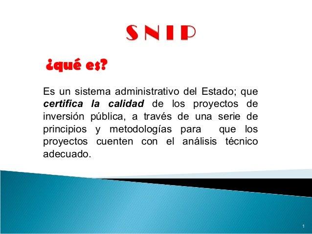 Es un sistema administrativo del Estado; que certifica la calidad de los proyectos de inversión pública, a través de una s...