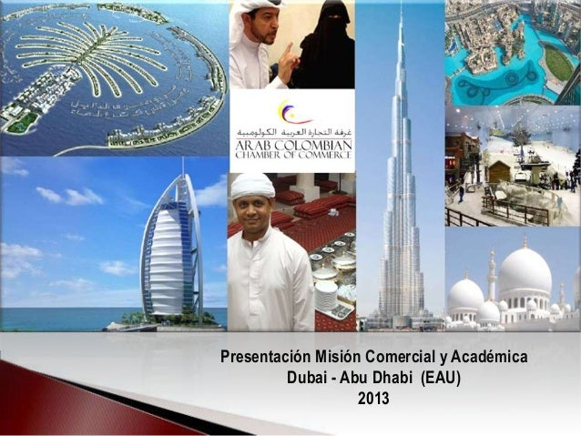 Presentación Misión Comercial y Académica Dubai - Abu Dhabi (EAU) 2013