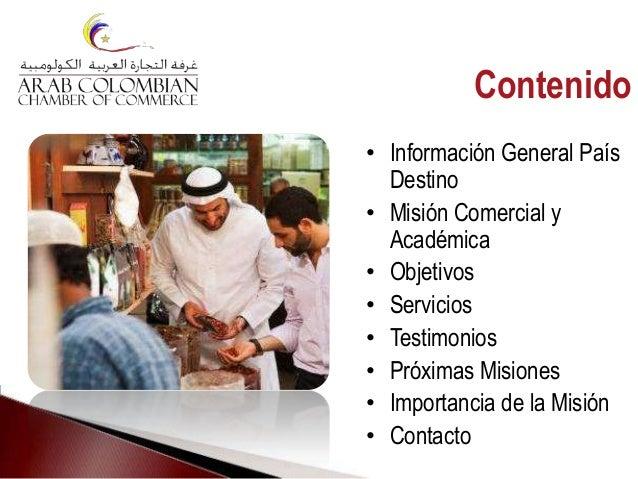 • Información General País Destino • Misión Comercial y Académica • Objetivos • Servicios • Testimonios • Próximas Misione...