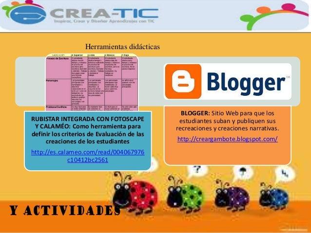 Herramientas didácticas  RUBISTAR INTEGRADA CON FOTOSCAPE  Y CALAMÉO: Como herramienta para  definir los criterios de Eval...
