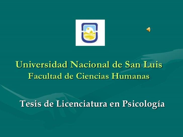 Universidad Nacional de San Luis  Facultad de Ciencias HumanasTesis de Licenciatura en Psicología