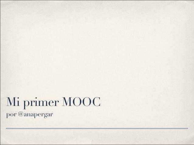 Mi primer MOOC por @anapergar