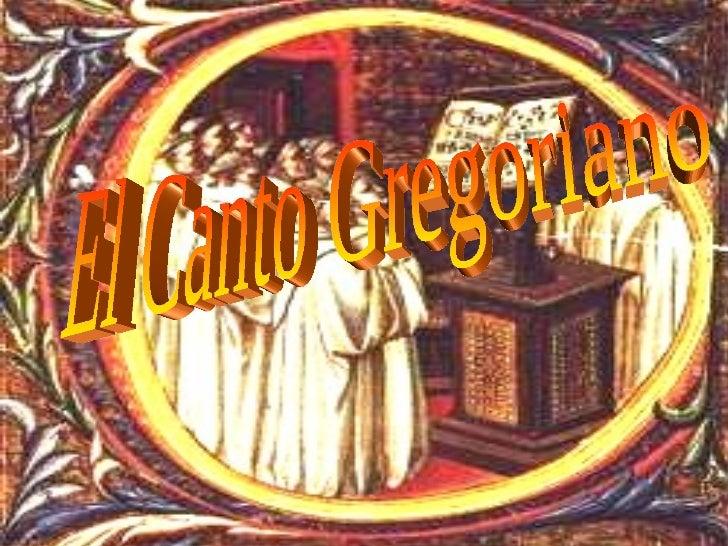 El Canto Gregoriano