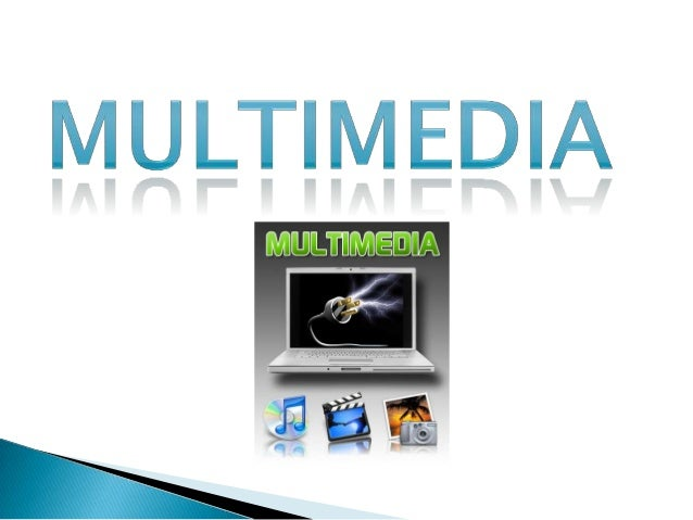 El término multimedia se utiliza para referirse a cualquier objeto o sistema que utiliza múltiples medios de expresión fís...