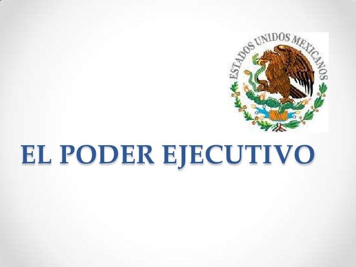 El Poder Monografias Poder Ejecutivo De Mexico Newhairstylesformen2014 Com