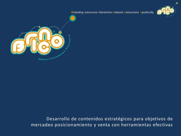 Branding resources interactive network consumers  oportunity<br />Desarrollo de contenidos estratégicos para objetivos de ...