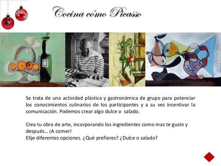 Cocina cómo PicassoSe trata de una actividad plástica y gastronómica de grupo para potenciarlos conocimientos culinarios d...