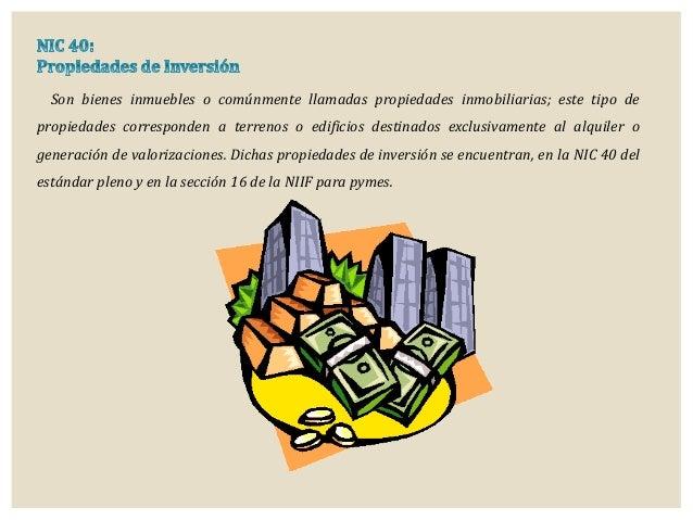 Son bienes inmuebles o comúnmente llamadas propiedades inmobiliarias; este tipo de propiedades corresponden a terrenos o e...