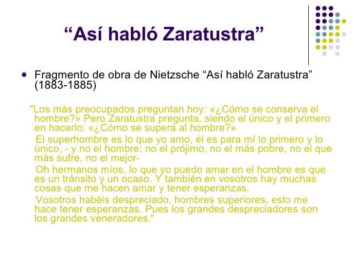 """ Así habló Zaratustra"" <ul><li>Fragmento de obra de Nietzsche ""Así habló Zaratustra"" (1883-1885) </li></ul><ul><li>&quot;..."