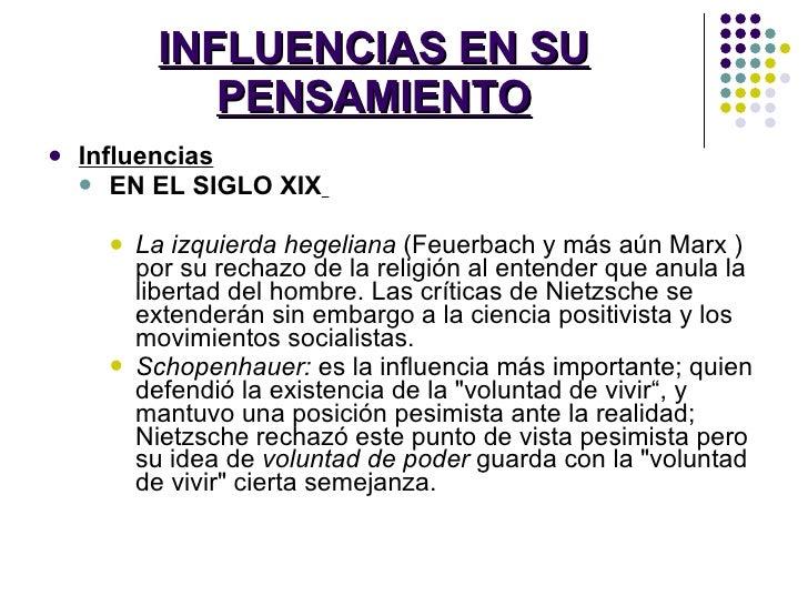 INFLUENCIAS EN SU PENSAMIENTO <ul><li>Influencias </li></ul><ul><ul><li>EN EL SIGLO XIX   </li></ul></ul><ul><ul><ul><li>L...