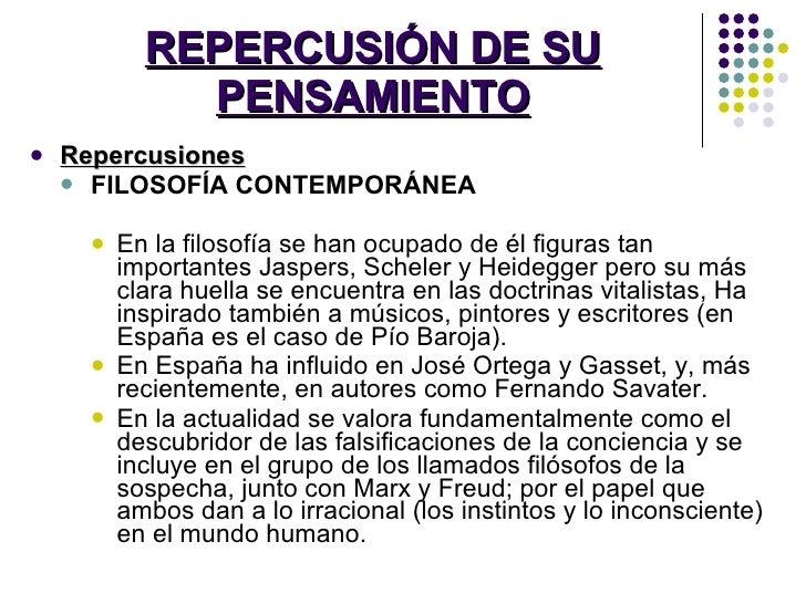 REPERCUSIÓN DE SU PENSAMIENTO <ul><li>Repercusiones </li></ul><ul><ul><li>FILOSOFÍA CONTEMPORÁNEA </li></ul></ul><ul><ul><...