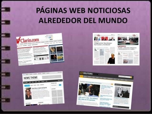 PÁGINAS WEB NOTICIOSAS  ALREDEDOR DEL MUNDO