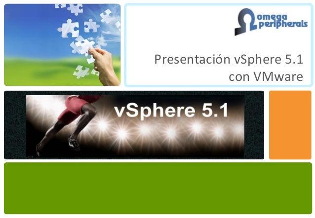 Presentación vSphere 5.1            con VMware