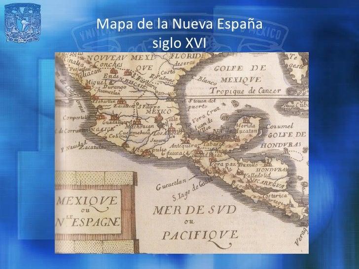 Mapa De Nueva España Siglo Xvi.Nueva Espana