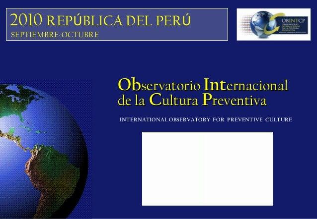 INTERNATIONAL OBSERVATORY FOR PREVENTIVE CULTURE ObObservatorioservatorio IntInternacionalernacional de lade la CCulturaul...