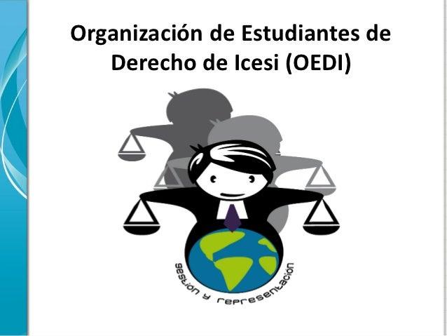 Organización de Estudiantes de   Derecho de Icesi (OEDI)