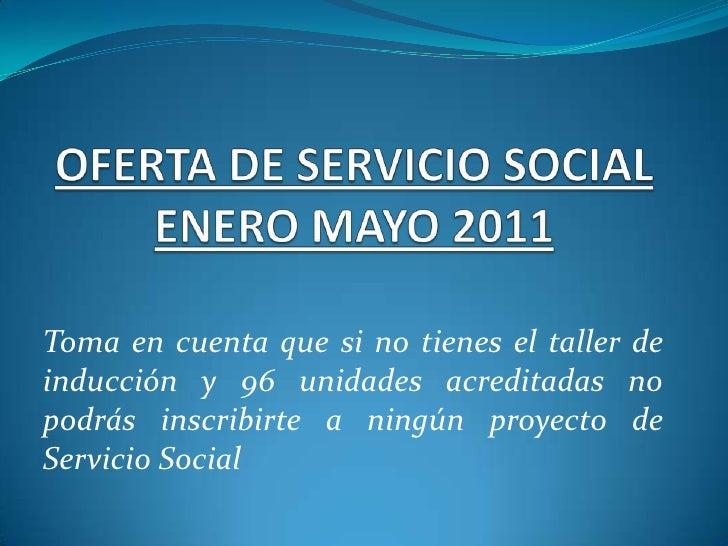 Oferta de proyectos de Servicio Social 2011