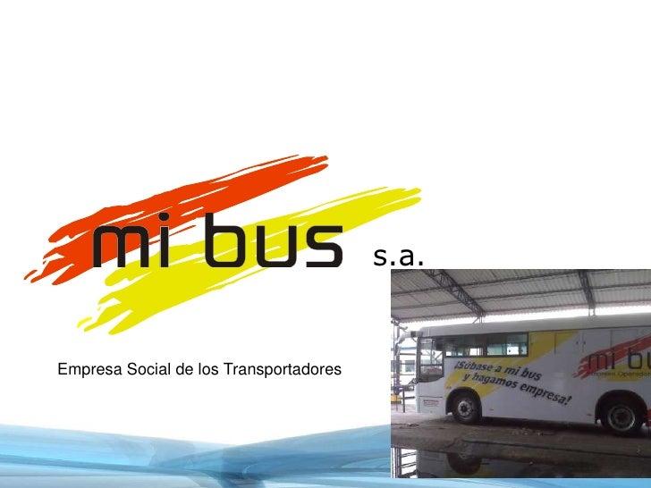 s.a.<br />Empresa Social de los Transportadores<br />