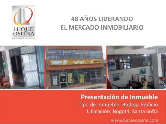 Ubicación del Inmueble                                     Barrio: Santa Sofía                                      Av. Kr...